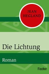 Die Lichtung - Roman
