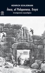 Ítaca, el Peloponeso, Troya - Investigaciones arqueológicas