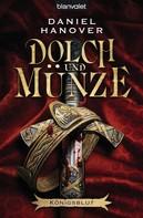 Daniel Hanover: Dolch und Münze (02) ★★★★