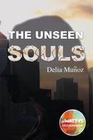 Delia Muñoz: The unseen souls