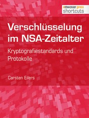 Verschlüsselung im NSA-Zeitalter - Kryptografiestandards und Protokolle