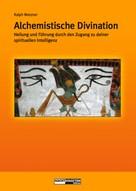 Ralph Metzner: Alchemistische Divination ★★★★★