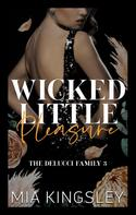 Mia Kingsley: Wicked Little Pleasure ★★★★
