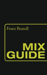 Mix Guide