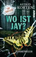 Astrid Korten: WO IST JAY? ★★★★★