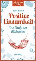 Hervé Magnin: Positive Einsamkeit ★★★★