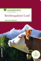 Christoph Merker: Berchtesgadener Land ★★★★★