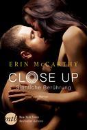 Erin McCarthy: Close Up - Sinnliche Berührung