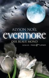 Evermore - Der blaue Mond - Roman