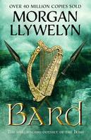 Morgan Llywelyn: Bard