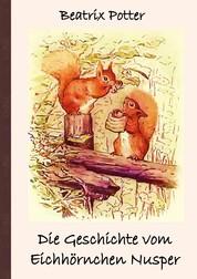Die Geschichte vom Eichhörnchen Nusper - Frei übersetzt von Luisa Rose