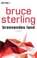Bruce Sterling: Brennendes Land ★★★