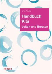 Handbuch Kita - Leiten und Beraten