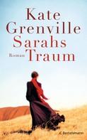 Kate Grenville: Sarahs Traum ★★★★
