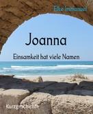 Elke Immanuel: Joanna