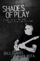 Bill DuBois: Shades of Play ★★★