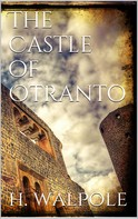 Horace Walpole: The Castle of Otranto