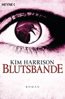 Kim Harrison: Blutsbande ★★★★★