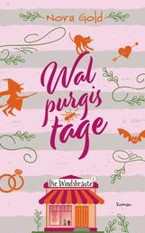 Walpurgistage - Die Windsbräute 1