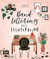 Handlettering meets Illustration - Watercolor-Motive Schritt-für-Schritt & neue Alphabete