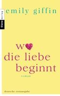 Emily Giffin: Wo die Liebe beginnt ★★★★★