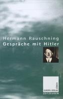 Hermann Rauschning: Gespräche mit Hitler