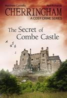 Matthew Costello: Cherringham - The Secret of Combe Castle ★★★★