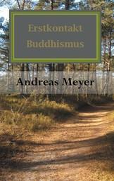 Erstkontakt Buddhismus - Finde Dich Selbst -Punkt-