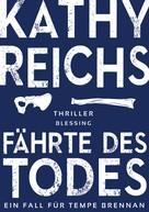 Kathy Reichs: Fährte des Todes (1) ★★★★