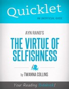 Twanna Collins: Quicklet on The Virtue of Selfishness by Ayn Rand