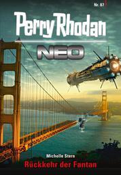 Perry Rhodan Neo 87: Rückkehr der Fantan - Staffel: Kampfzone Erde 3 von 12