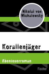 Korallenjäger - Abenteuerroman