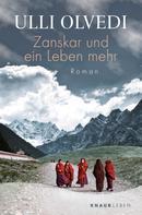 Ulli Olvedi: Zanskar und ein Leben mehr ★★★★★