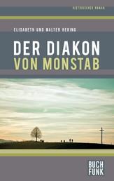 Der Diakon von Monstab - Historischer Roman