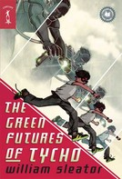 William Sleator: The Green Futures of Tycho