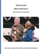 Helmut Isaak: Meine Memoiren