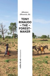 Tony Rinaudo - The Forest-Maker
