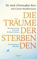 Christopher Kerr: Die Träume der Sterbenden ★★★★★