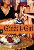 Cecily von Ziegesar: Gossip Girl 1 ★★★★