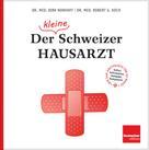Dirk Nonhoff: Der (kleine) Schweizer Hausarzt ★★★★★