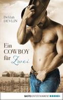 Delilah Devlin: Ein Cowboy für zwei ★★★★