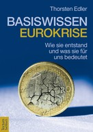 Thorsten Edler: Basiswissen Eurokrise ★★★★★