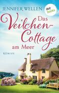 Jennifer Wellen: Das Veilchencottage am Meer - Schottische Herzen: Band 2 ★★★★★