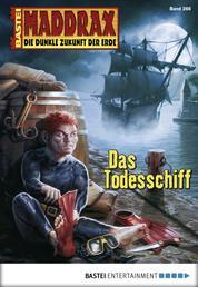 Maddrax - Folge 266 - Das Todesschiff