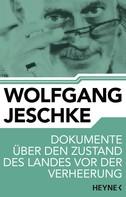 Wolfgang Jeschke: Dokumente über den Zustand des Landes vor der Verheerung ★★★★