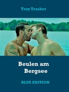 Troy Trasher: Beulen am Bergsee ★★★★