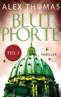 Alex Thomas: Blutpforte 3 ★★★★