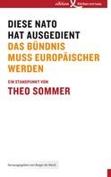 Theo Sommer: Diese NATO hat ausgedient