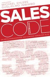 Sales Code 55 - Die Erfolgsgeheimnisse von Europas Verkäufer-Elite