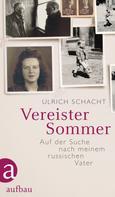 Ulrich Schacht: Vereister Sommer ★★★